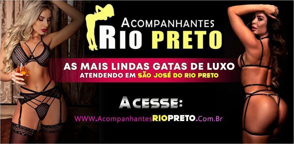Acompanhantes Rio Preto!